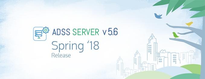 ADSS Server Spring 18 Release