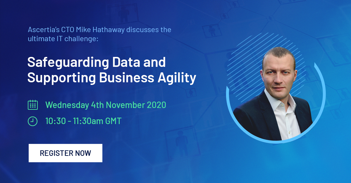 Webinar: Safeguarding Data and Supporting Business Agility